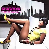 Shawnna: Block Music [Edited] *