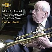 Arnold: Complete Brass Chamber Music / Fine Arts Brass