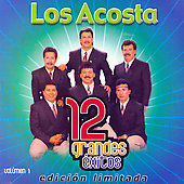 Los Acosta: 12 Grandes Exitos, Vol. 1 [Limited]