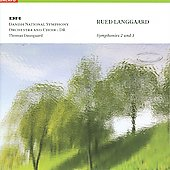 Langgaard: Symphonies no 2 & 3 / Thomas Dausgaard, et al