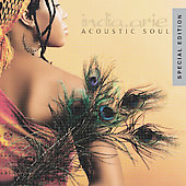India.Arie: Acoustic Soul [Special Edition]