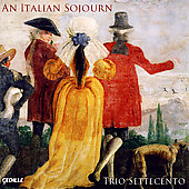 An Italian Sojourn / Rachel Barton Pine, Trio Settecento