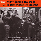 Kenny Baker (Trumpet): Kenny Baker's All Stars/The Dick Morrissey Quartet