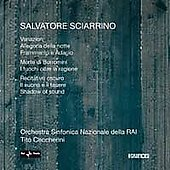 Sciarrino: Variazioni, Allegoria della notte, Frammento e adagio, etc / Ceccherini, Dillon, Rogliano, et al