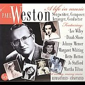Paul Weston: A Life in Music: Songwriter, Composer, Arranger [Box] *