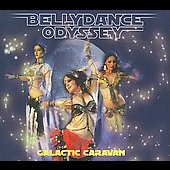 Galactic Caravan: Galactic Caravan: Bellydnace Odyssey [Digipak]