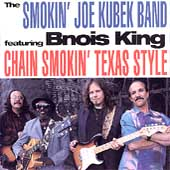 Smokin' Joe Kubek/The Smokin' Joe Kubek Band: Chain Smokin' Texas Style