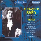 Alexander Svéd Sings Verdi Arias and Scenes