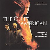 Craig Armstrong: The Quiet American [Original Motion Picture Soundtrack]