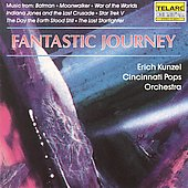 Erich Kunzel (Conductor): Fantastic Journey