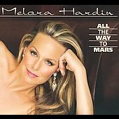 Melora Hardin: All the Way to Mars [Digipak] *