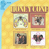 Honey Cone: Take Me With You/Sweet Replies/Soulful Tapestry/Love, Peace And Soul