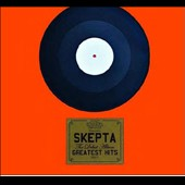 Skepta: The Debut Album: Greatest Hits