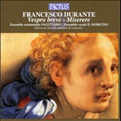 Francesco Durante: Vespro Breve; Miserere