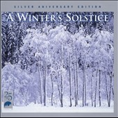 Various Artists: A Winter's Solstice, Vol. 1: Silver Anniversary Edition