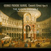 Handel: Concerti Grossi Op. 6