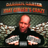 Darren Carter: That Ginger's Crazy [PA] [Slipcase]