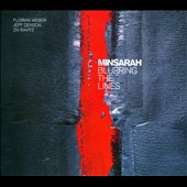 Minsarah: Blurring the Lines [Digipak] *