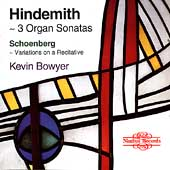 Paul Hindemith: 3 Organ Sonatas; Schoenberg: Variations on a Recitative /  Kevin Bowyer, organ