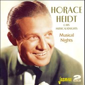 Horace Heidt: Musical Nights *