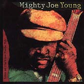 Mighty Joe Young: Live at the Wise Fools Pub
