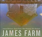 Eric Harland/Joshua Redman/James Farm/Matt Penman/Aaron Parks: James Farm [Digipak] *