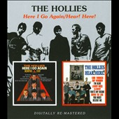 The Hollies: Here I Go Again/Hear! Here!