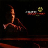 McCoy Tyner/The McCoy Tyner Trio: Inception