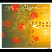Guillaume de Machaut: The Motets / Ensemble Musica Nova
