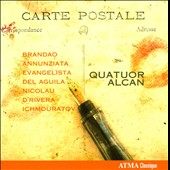 Post Card: Works by Brandao, Annunziata, Evangelista, Nicolau / Quatuor Alcan