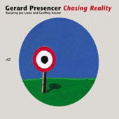 Gerard Presencer: Chasing Reality *