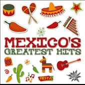Various Artists: Mexico's Greatest Hits