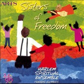 Sisters of Freedom / Clemmons, Harlem Spiritual Ensemble