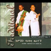 Various Artists: Traditional: Nahom Favorite, Vol. 13 [Digipak]