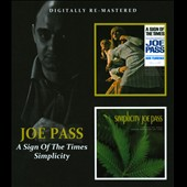 Joe Pass: Simplicity/A Sign of the Times