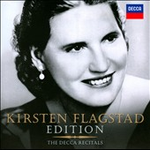 Kirsten Flagstad Edition: The Decca Recitals - works by Wagner, Mahler, Grieg, Sibelius et al.