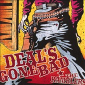 Deal's Gone Bad: The Ramblers *