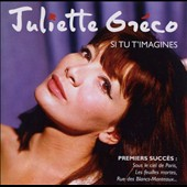 Juliette Gréco: Si Tu T'Imagines [Jacques Canetti Productions]