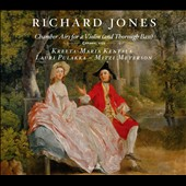 Richard Jones: Chamber Airs for a Violin (and Thorough Bass), London, 1735 / Kreeta-Maria Kentala; Lauri Pulakka; Mitzi Meterson