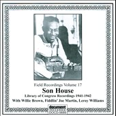 Son House: Field Recordings, Vol. 17