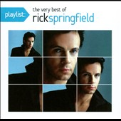 Rick Springfield: Playlist: The Very Best of Rick Springfield