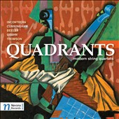 Quadrants: Modern String Quartets by Incontrera, Cunningham, Beeler, Grahn, Thomson