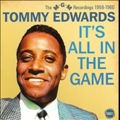 Tommy Edwards: It's All in the Game: The MGM Recordings 1958-1960 *