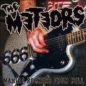 The Meteors (Psychobilly): Maniac Rockers from Hell [Bonus DVD]