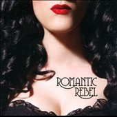 Romantic Rebel: Romantic Rebel [EP] [Slipcase]