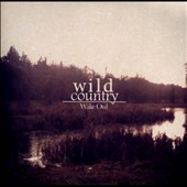 Wake Owl: Wild Country EP [Slipcase]