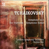 Tchaikovsky: Symphony No. 5; The Voyevoda, Symphonic Ballad / London SO, Yondani Butt