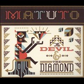 Matuto: The Devil and the Diamond [Digipak]