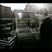Florian Hoefner Group: Falling Up [Digipak]