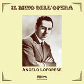 Il Mito Dell'Opera (live recordings 1956-1969) / Angelo Loforese, tenor